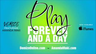 Demize - Play Forever and a Day (Feat. Amanda Maki)