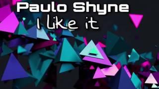 Paulo Shyne- I like it (Afro house)