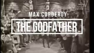 Max Corderoy - The Godfather [All About House]
