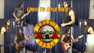 Used To Love Her - Guns N' Roses cover by Carlos Molina