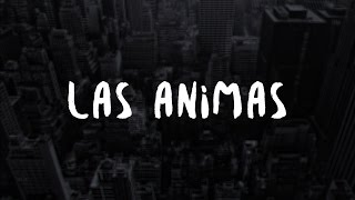 Las Animas - Healthy Fear