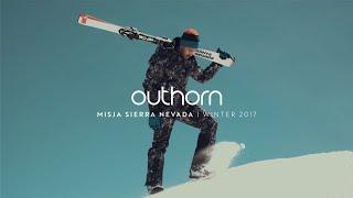 OUTHORN ZIMA 2017 - MISJA SIERRA NEVADA Official Video