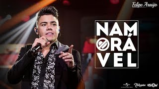 Felipe Araújo - Namorável | DVD 1dois3