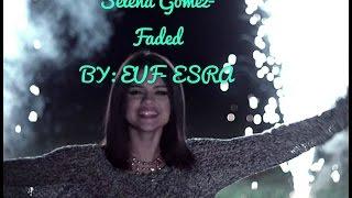 Selena Gomez-Faded