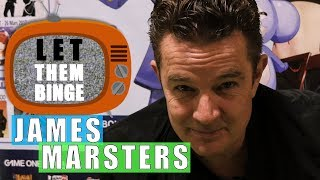 LET THEM BINGE : James Marsters (Buffy, Marvel's Runaways, Smallville)