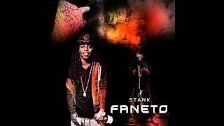 Stank - Faneto (Remix)