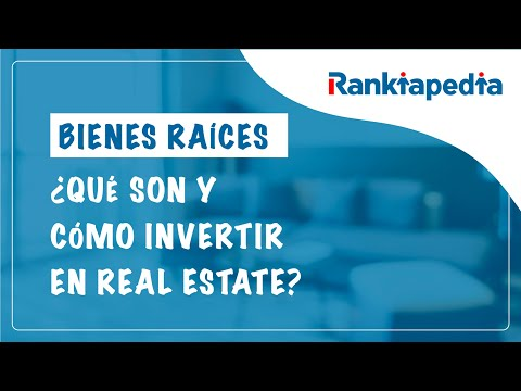 En este nuevo vídeo de Rankiapedia te presentamos otra nueva forma de inversión, los bienes raíces. Analizamos qué tipos hay y cómo invertir en ellos:
