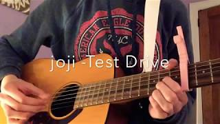 Test Drive - joji - Guitar Cover by The Lizard