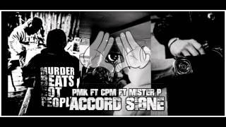 AV  -  Pmk Ft Cpm ft Mister p - Accord Signé