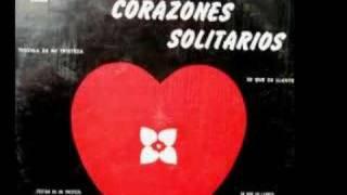 Los Corazones Solitarios - mi angel de amor