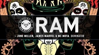 June Miller, James Marvel & MC Mota - Dominator