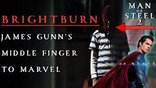 BRIGHTBURN IS MAN OF STEEL. JAMES GUNN TO DIRECT MAN OF STEEL 2 THEORY