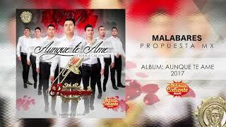 Malabares - Propuesta Mx (2017)
