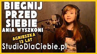 Biegnij przed siebie - Anna Wyszkoni (cover by Agnieszka Leśniak)