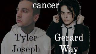 cancer - Tyler Joseph and Gerard Way