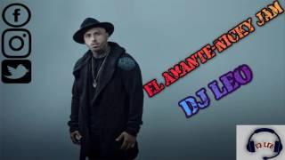 El Amante - Nicky Jam (Remix) DJ Leo 2017