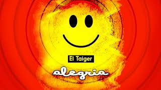 El Taiger - Alegria ( audio oficial )
