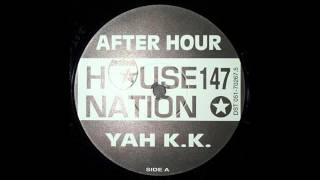 Afterhour - Yah Kid K Is The One (Original Mix)