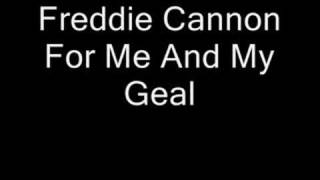 Freddie Cannon - For Me And My Girl