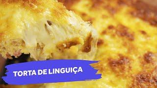 Torta de Linguiça | Colher de Sopa