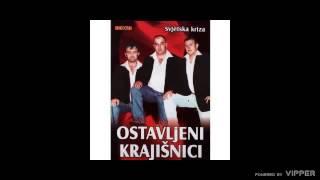 Ostavljeni Krajisnici - Sestric i ujak - (Audio 2007)