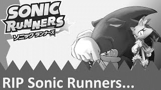 Sonic Runners: The End?