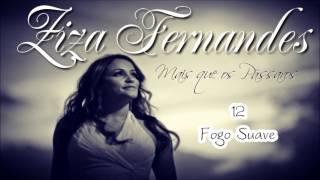 Ziza Fernandes (CD Mais que os Pássaros) 12. Fogo Suave ヅ