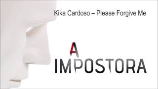 Kika Cardoso - I Will Love Him | A Impostora