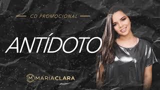 Antídoto - Maria Clara (CD PROMOCIONAL)