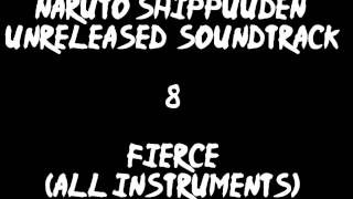 Naruto Shippuuden Unreleased Soundtrack - Fierce (all instruments)