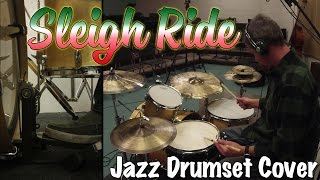 Sleigh Ride - Jazz Drumset Cover