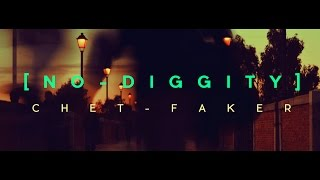 Chet Faker - No diggity - Music Video
