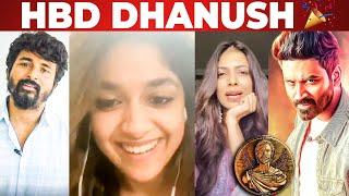 Happy Birthday Dhanush 🥳 - Celebrities Birthday Wishes   Anirudh, Sivakarthikeyan, Keerthy Suresh