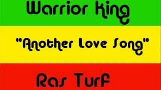 Warrior King - Another Love Song