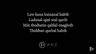 Law Kana bainanal habib ( lyrics )