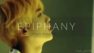 BTS - Epiphany (Empty Arena Edit) // Use headphones for better experience