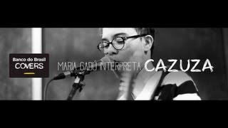 """Maria Gadú + Cazuza"" - BB Covers - Projeto Especial [Vídeo Oficial]"