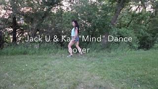 """Mind""  Jack U ft Kai Dance cover"