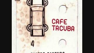 Cafe Tacvba-Desperté
