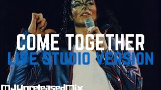 Michael Jackson - Come Together (Live Studio Version) | (HIStory Tour)