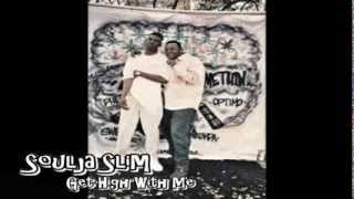 "Soulja Slim ""Get High With Me"" Instrumental"