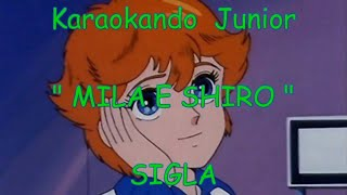 """Karaoke - """"MILA E SHIRO"""" due cuori nella pallavolo -SIGLA (testo)"""