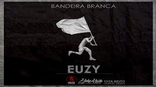 #1 - Euzy ft KFills  - #E Tal - (BabyRastaProductions)(BandeiraBranca EP vol,1) 2017 #1