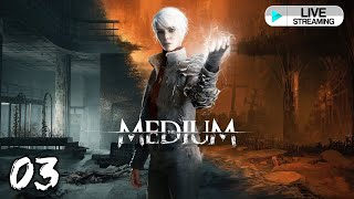 [🔴LIVE ] Let\'s Play : The Medium ( GTX 1080 TI ) [ No Commentary ] - Part 3