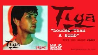 Tiga - Louder Than A Bomb