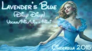 Lavender's Blue (Dilly Dilly) | Cinderella 2015 | [COVER]