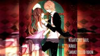 Smoke Filled Room - Nightcore