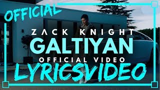 Zack Knight - GALTIYAN - LYRICS VIDEO | NEW | OFFICIAL LYRICS | LYRICON - LYRICS |