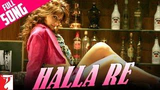 Halla Re - Full Song | Neal 'n' Nikki | Uday Chopra | Tanisha