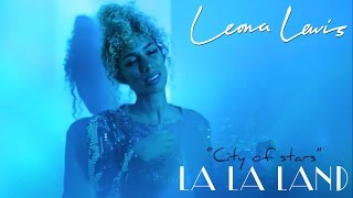 "Leona Lewis - City Of Stars (from ""La La Land"")"